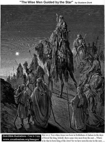 As opposed to Wise Men. (The Wise Men Guided by the Star. Gustave Dore (Wikipaintings))